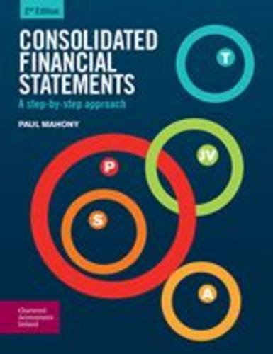 Consolidated Financial Statements: A Step-by-Step Approach: MacLochlainn, Niall