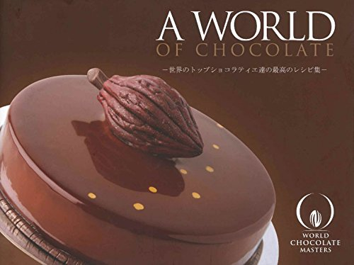 9781908202017: A World of Chocolate