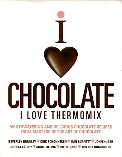 9781908202154: Chocolate I Love Thermomix