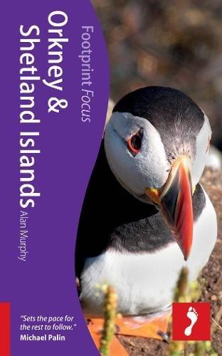 9781908206053: Orkney & Shetland Islands (Footprint Focus Guide)