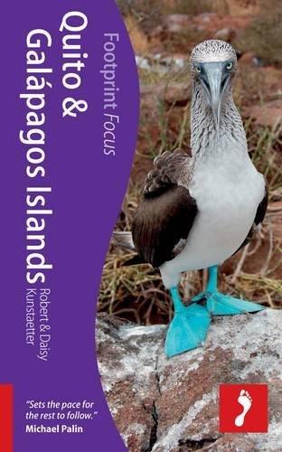 9781908206169: Quito & Galapagos Footprint Focus Guide