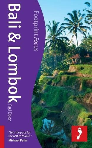 Bali & Lombok (Footprint Focus): Dixon, Paul