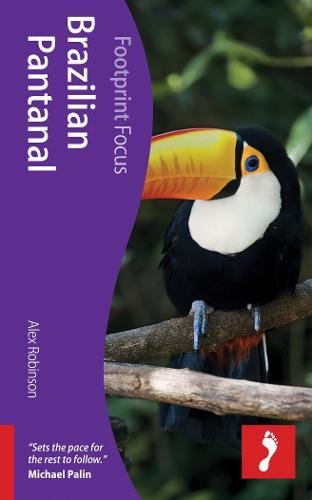 9781908206640: Brazilian Pantanal (Footprint Focus)