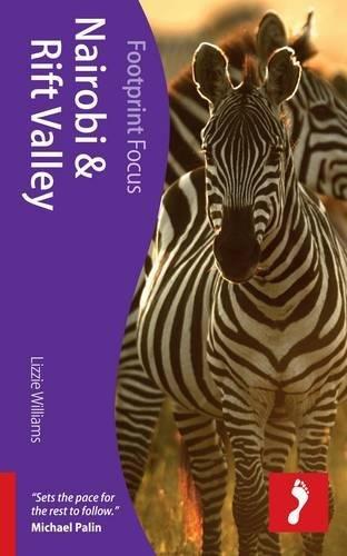 9781908206701: Nairobi & Rift Valley (Footprint Focus)