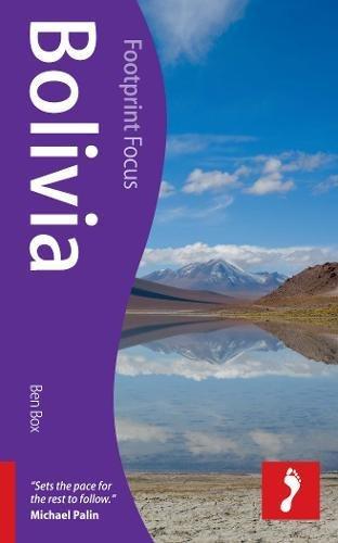 Bolivia (Footprint Focus): Ben Box