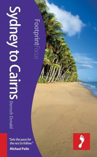 9781908206749: Sydney to Cairns (Footprint Focus)