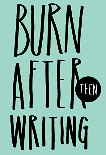 9781908211279: Burn After Writing. Teen Edition (Carpet Bombing Culture)