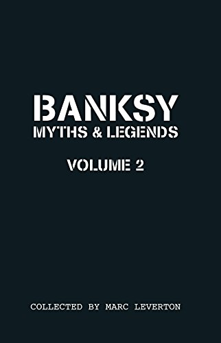 9781908211316: Banksy. Myths & Legends Vol.2 (Carper Bombing Culture)