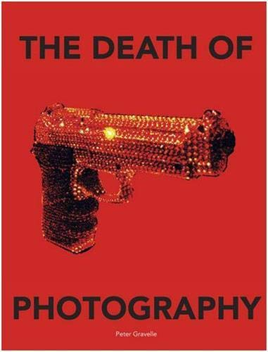 9781908211415: The Death of Photography: The Shooting Gallery