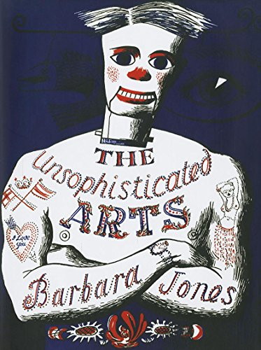 9781908213129: The Unsophisticated Arts