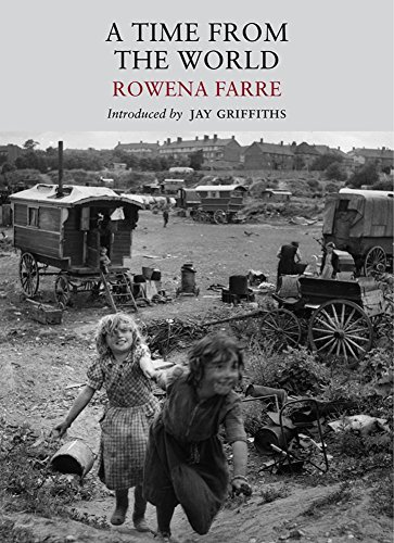 A Time From the World (Nature Classics: Farre, Rowena