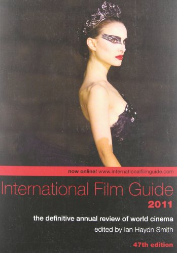 9781908215000: International Film Guide 2011: The Definitive Annual Review of World Cinema