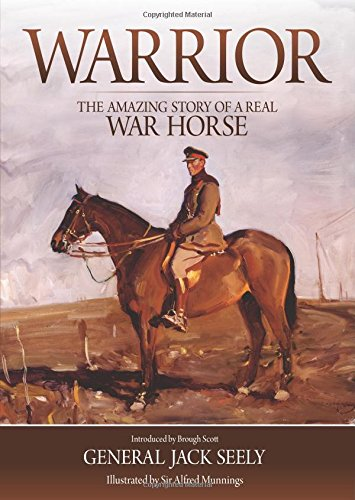 Warrior: The Amazing Story of a real War Horse.