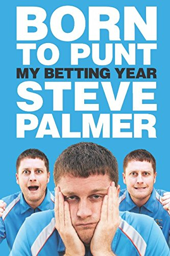 9781908216441: Born to Punt: My Betting Year