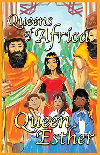 Queen Esther: Queens of Africa Book 4: Judybee