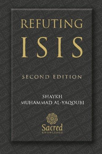 9781908224194: Refuting ISIS