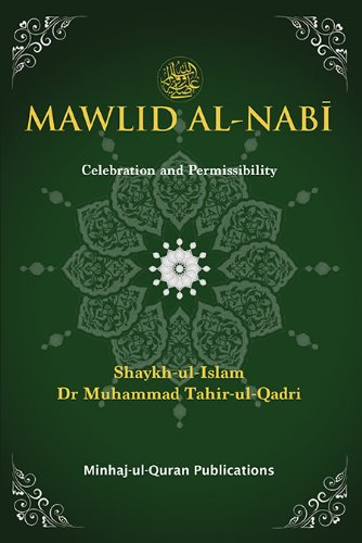 Mawlid Al-nabi: Celebration and Permissibility (Hardback): Dr. Muhammad Tahir-ul-Qadri