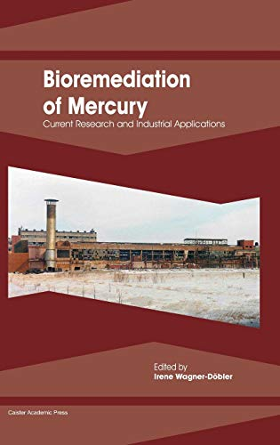 9781908230133: Bioremediation of Mercury: Current Research and Industrial Applications