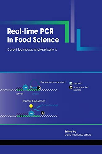 9781908230157: Real-Time PCR in Food Science: Current Technology and Applications