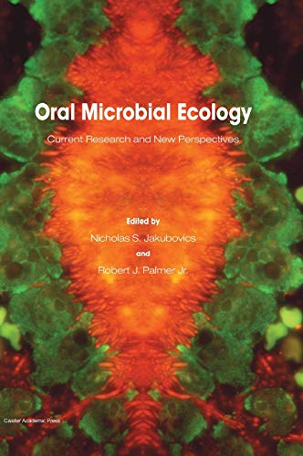 Oral Microbial Ecology: Current Research and New Perspectives