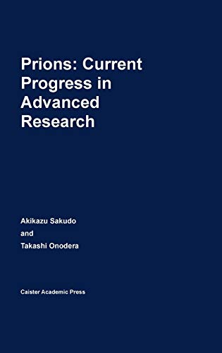 9781908230249: Prions: Current Progress in Advanced Research