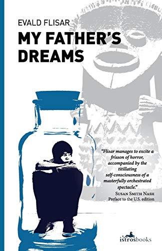 My Father's Dreams: Evald Flisar