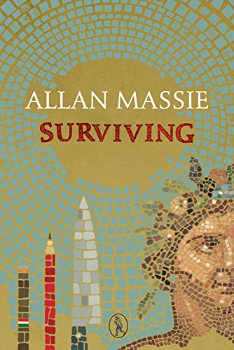 Surviving (Vagabond) (9781908251114) by Allan Massie