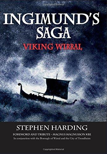 9781908258304: Ingimund's Saga: Viking Wirral 2016