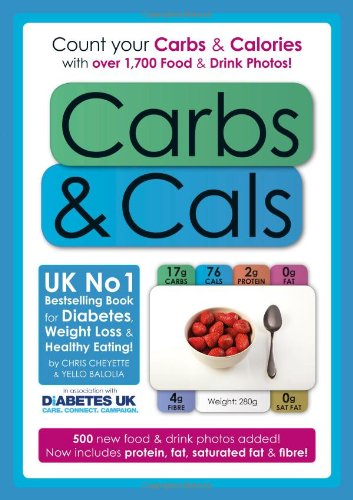 9781908261069: Carbs & Cals: Count Your Carbs & Calories with Over 1,700 Food & Drink Photos!