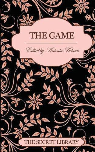 The Game: The Secret Library (Paperback): Antonia Adams, Jeff