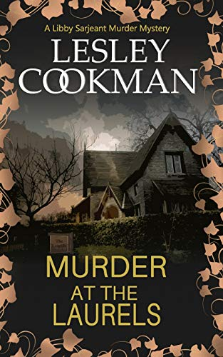9781908262813: Murder at the Laurels (A Libby Sarjeant Murder Mystery)