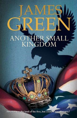9781908262899: Another Small Kingdom (U.S Historical Spy Thriller Series) (Volume 1)