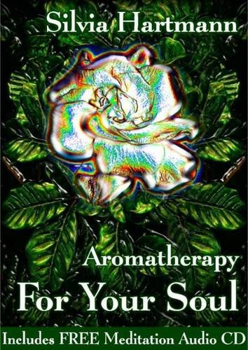 9781908269263: Aromatherapy For Your Soul: AromaEnergy - Aromatherapy For Energists