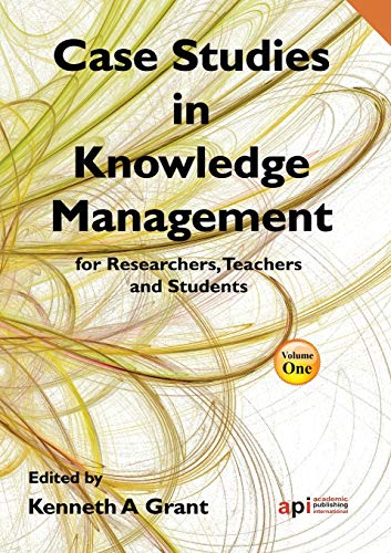 9781908272263: Case Studies in Knowledge Management for Researchers, Teachers and Students