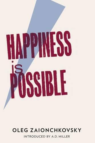 Happiness is Possible: Zaionchkovsky, Oleg