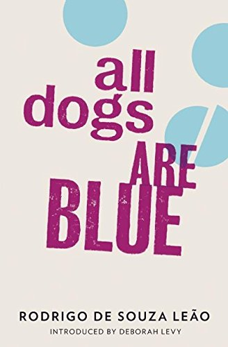 All Dogs Are Blue: Leao, Rodrigo De