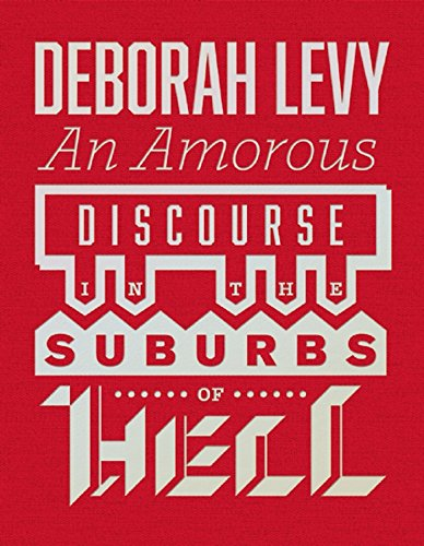 9781908276469: An Amorous Discourse In The Suburbs Of Hell