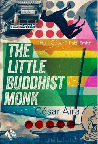 The Little Buddhist Monk: Aira, Cesar