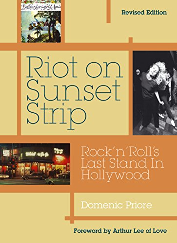 Riot On Sunset Strip: Rock 'n' roll's: Priore, Domenic