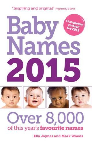 9781908281838: Baby Names 2015: Over 8,000 of this year's favourite names