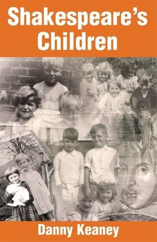 Shakespeare's Children: Keaney, Danny