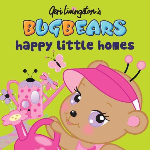 Bugbears: Happy Little Homes: Livingston, Geri