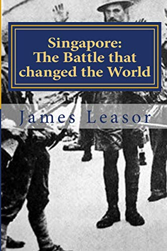 9781908291189: Singapore: The Battle that changed the World