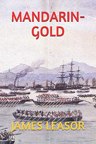 Mandarin Gold (Robert Gunn Trilogy) (Volume 1): Leasor, James