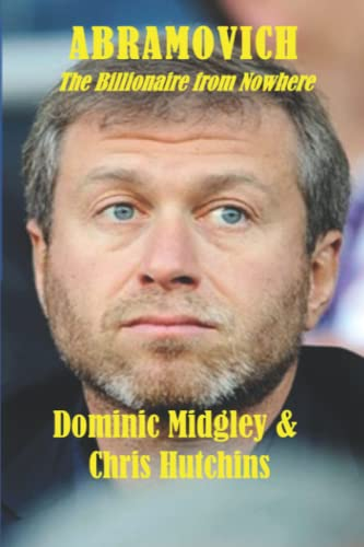 9781908291585: Abramovich: The Billionaire from Nowhere