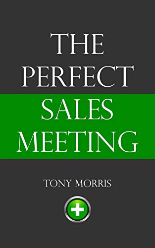 9781908293374: The Perfect Sales Meeting