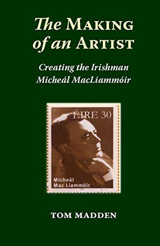 9781908308726: The Making of an Artist: Creating the Irishman Micheal MacLiammoir