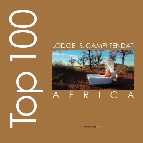 9781908310033: Top lodge e campi tendati d'Africa (Ovidio's Selection)