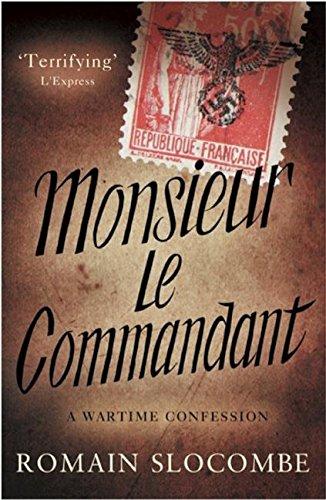 Monsieur Le Commandant: Slocombe, Romain