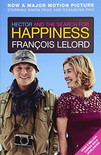9781908313676: Hector and the Search for Happiness. Film Tie-In